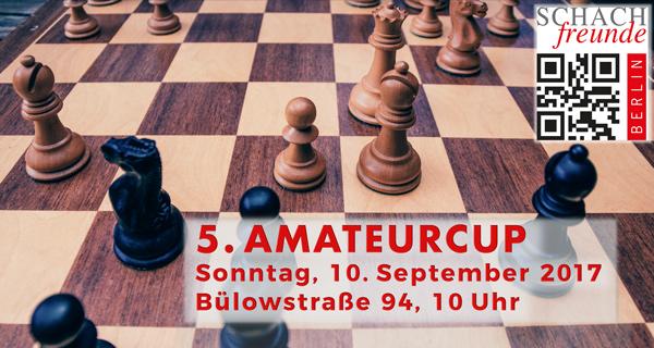 5. Amateurcup der Schachfreunde Berlin
